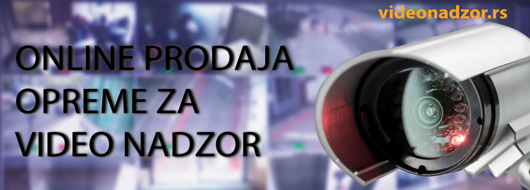 Prodaja opreme za video nadzor